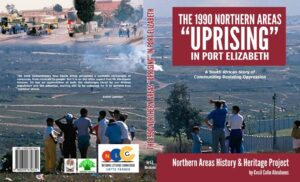 """The 1990 Northern Areas """"UPRISING"""" in Port Elizabeth - CC Abrahams"""